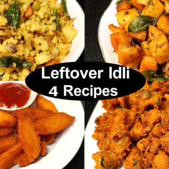 Leftover Idli Recipes