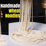 Hand Made Wheat Noodles
